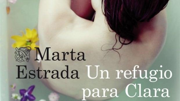 'Un refugio para Clara', de Marta Estrada