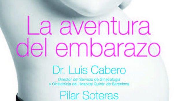 ' La aventura del embarazo', de Luis Cabero y Pilar Soteras