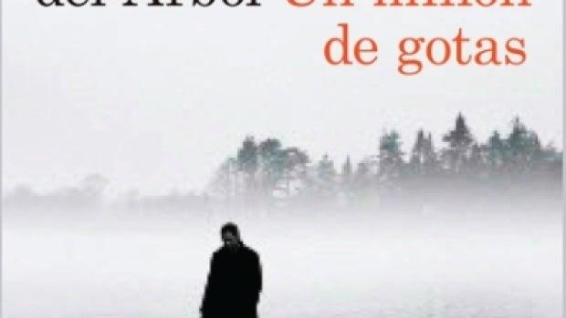 'Un millón de gotas', de Víctor del Árbol