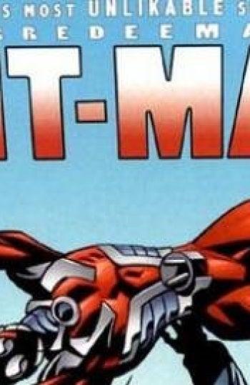 El cómic del 'Irredimible Ant-Man'