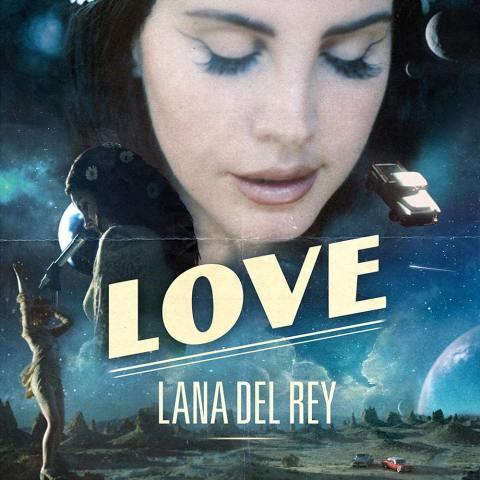 Love, el nuevo single de Lana del Rey