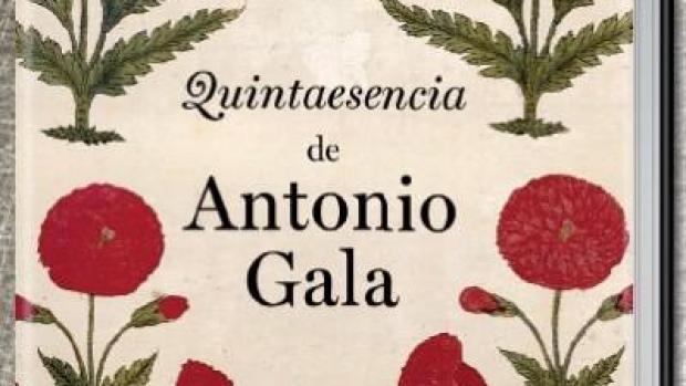 Quintaesencia, de Antonio Gala
