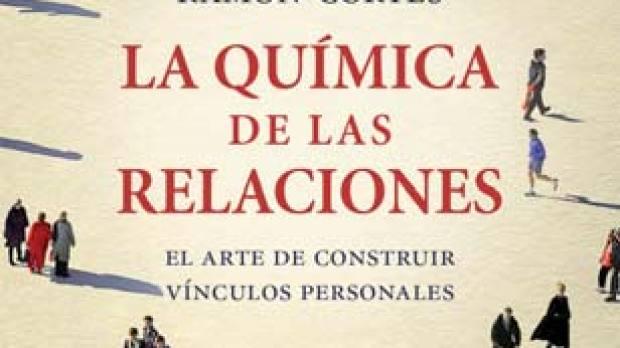 'La química de las relaciones' de Ramon-Cortés