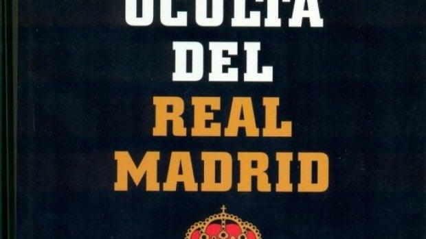 La Historia oculta del Real Madrid, de Carles Torras