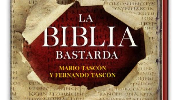 'La Biblia bastarda'