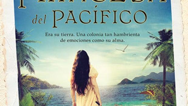 'La última princesa del Pacífico', de Virgina Yagüe