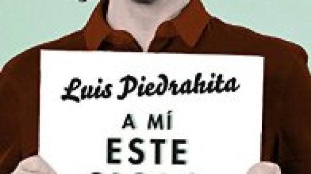 Nuevo libro de Luis Piedrahita.