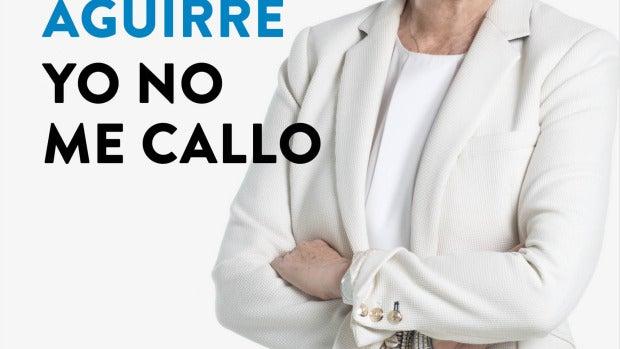 Portada libro Aguirre 'yo no me callo'