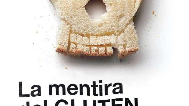 La mentira del gluten y otros mitos sobre la alimentación