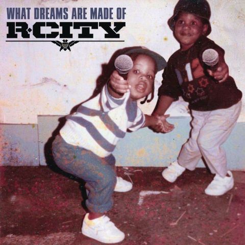 What Dreams Are Made Of de R. City