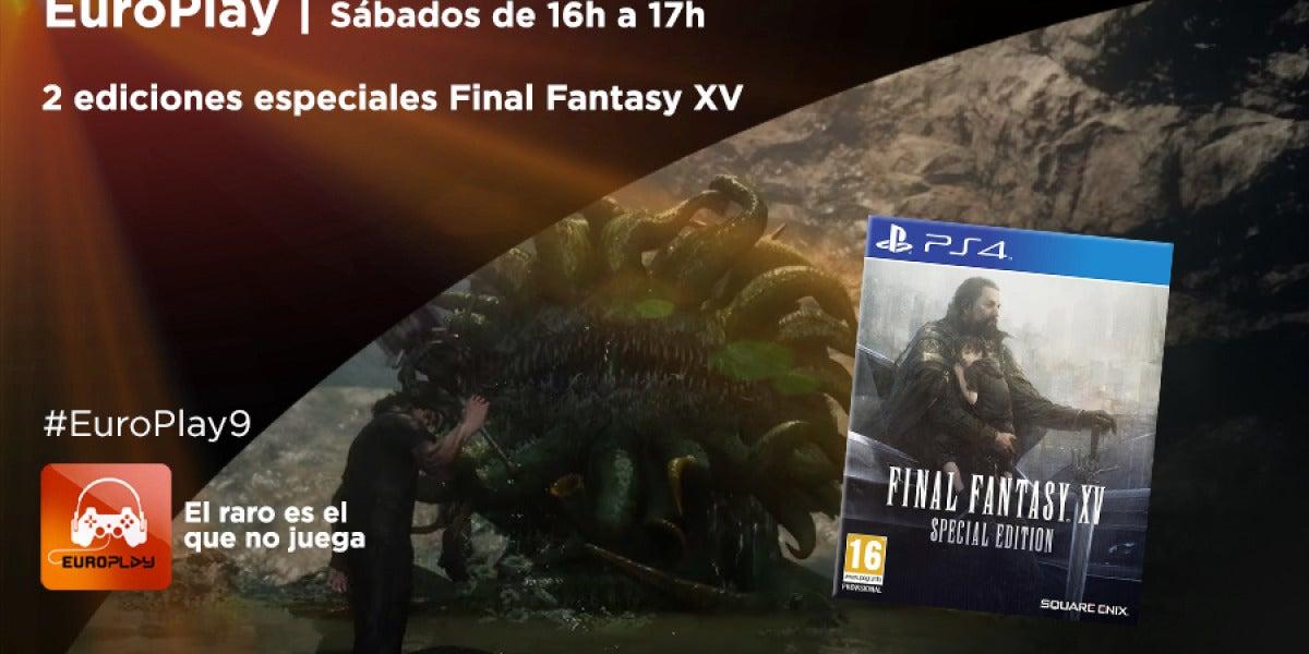 Europlay | Consigue una edición especial de Final Fantasy XV