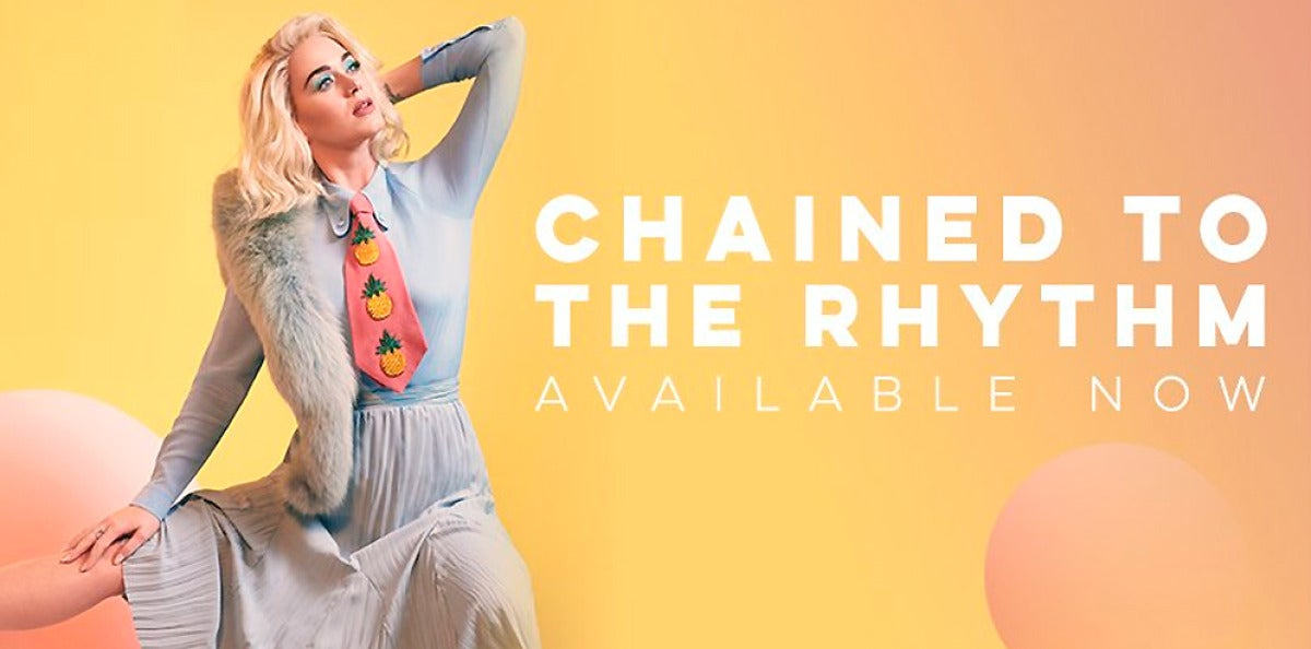 Katy Perry, 'Chained to the Rhythm'