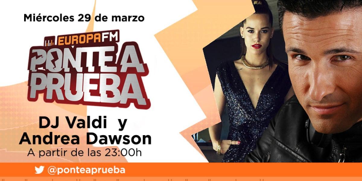 DJ Valdi y Andrea Dawson visitan Ponte a Prueba