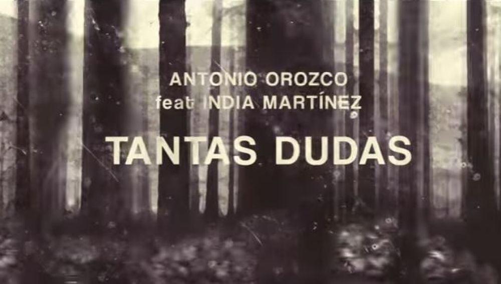 Antonio Orozco estrena el videoclip de 'Tantas Dudas' con India Martínez