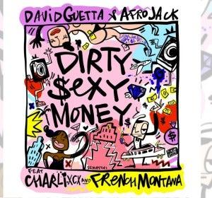 'Dirty Sexy Money' de David Guetta & Afrojack