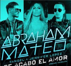 Abraham Mateo, Jennifer Lopez y Yandel lanzan 'Se Acabó el Amor'