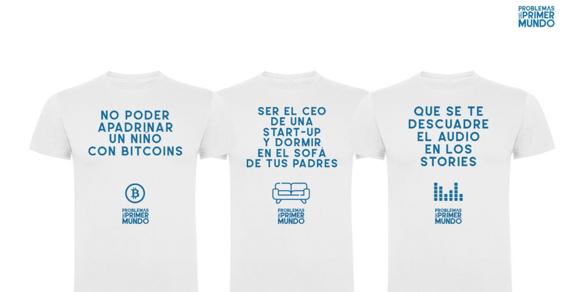 Camiseta de Problemas del Primer Mundo