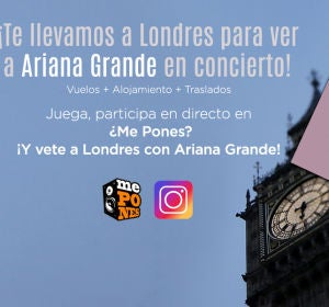 Te llevamos a Londres a ver a Ariana Grande en directo