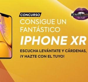Gana un iPhone XR con Levántate Y Cárdenas
