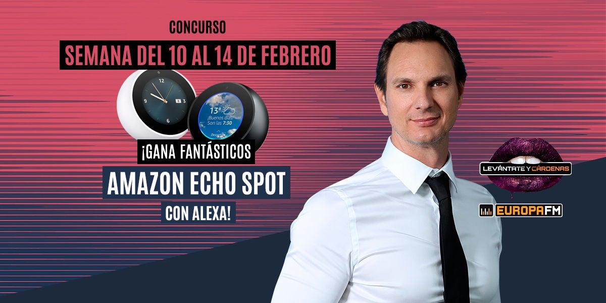 Consigue un Echo Spot con Levántate y Cárdenas