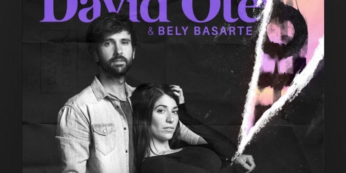 David Otero y Bely Basarte