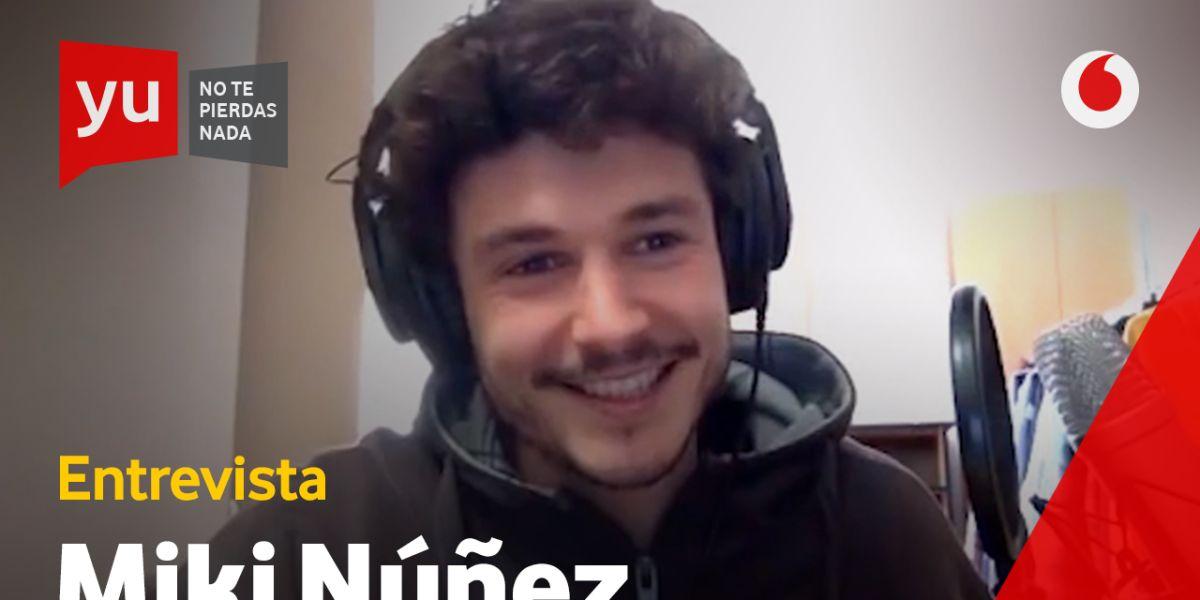 Miki Núñez en 'yu, no te pierdas nada'