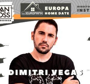 Dimitri Vegas en Europa Home Date