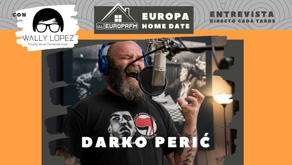 Darko Perić en Europa Home Date