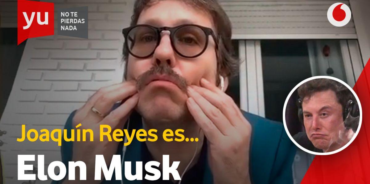 Joaquín Reyes es Elon Musk