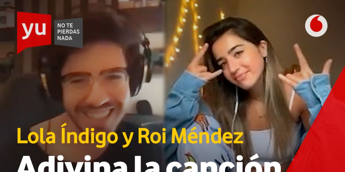 Roi Méndez y Lola Índigo en 'yu'