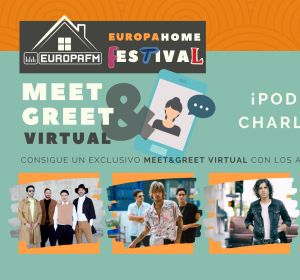 Consigue un meet&greet virtual con los artistas del Europa Home Date