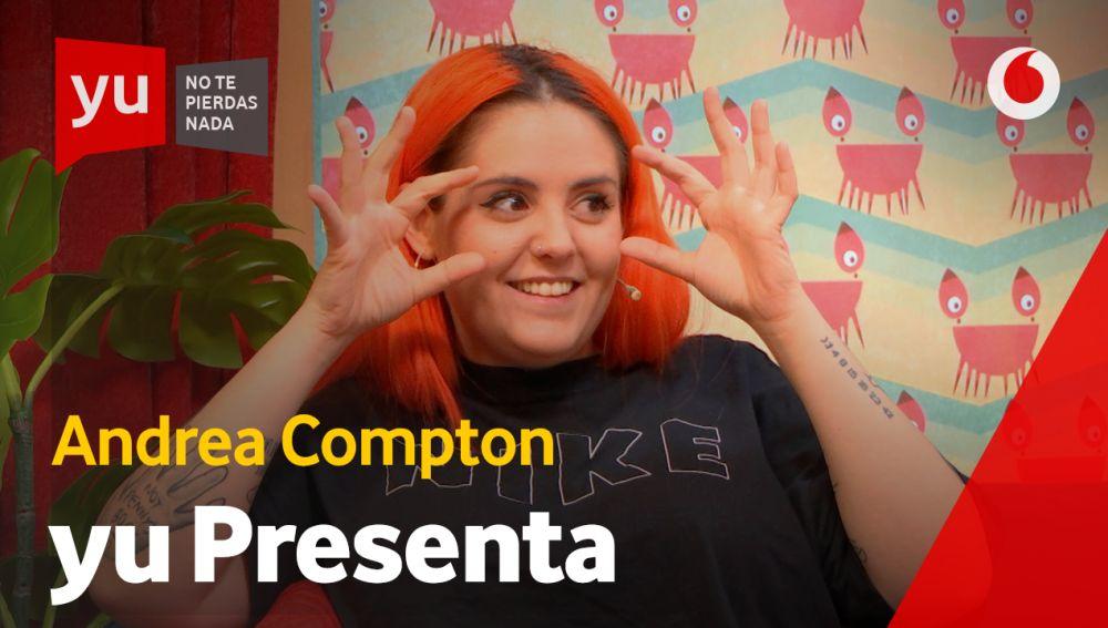 Andrea Compton en 'yu'