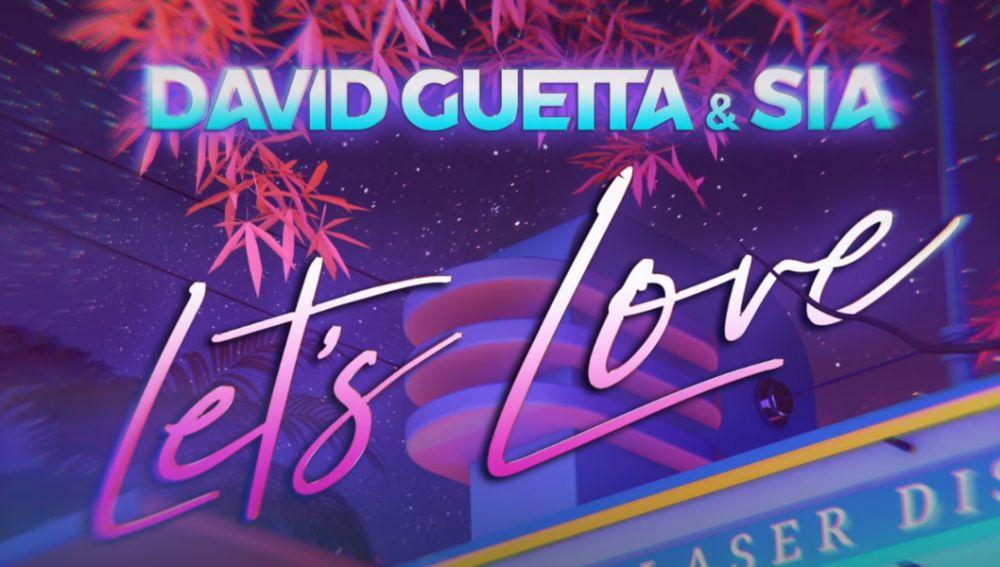 David Guetta y Sia en 'Let's Love'
