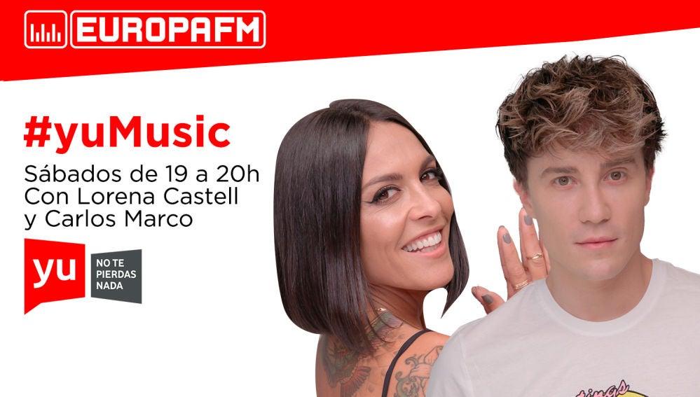 Lorena Castell y Carlos Marco presentan 'yuMusic' - Podcast