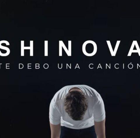 'Te Debo Una Canción', de Shinova