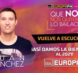 Juan Sánchez presenta 'Adiós 2020' en el especial Fin de Año de Europa FM