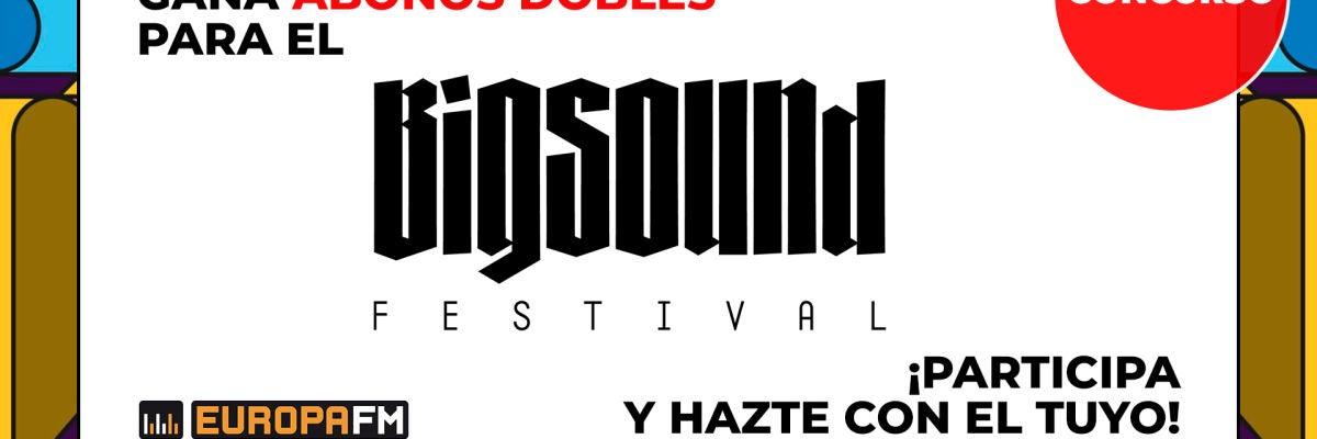 Big Sound Festival te invita a disfrutar de la música en directo