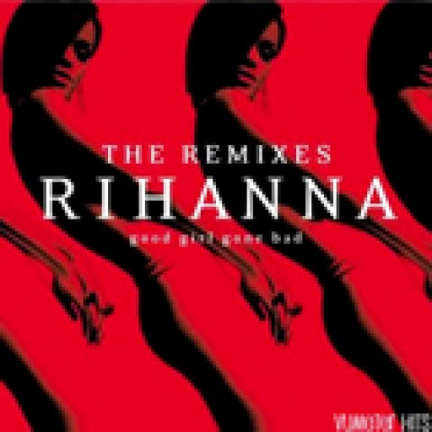 Rihanna - Rihanna remixes