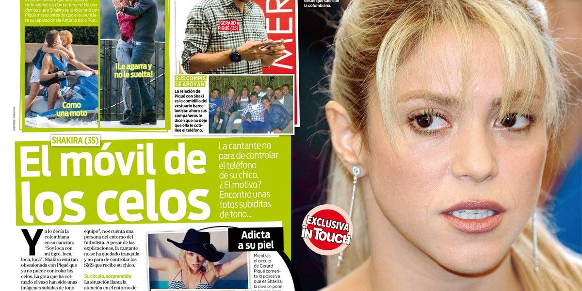 Shakira, loca de celos...