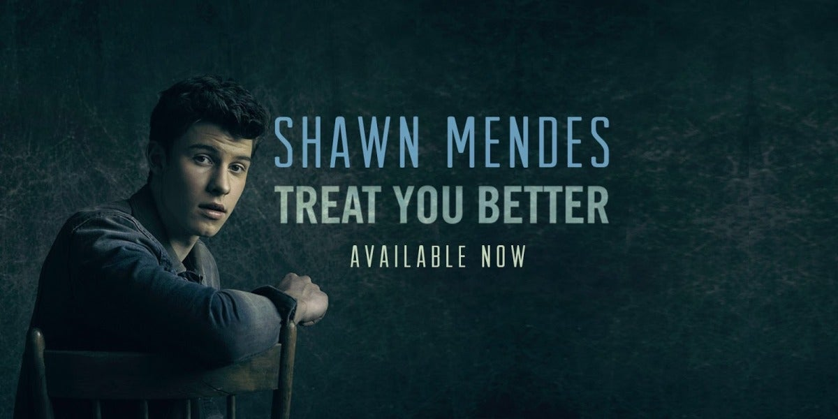 Shawn Mendes, Treat You Better
