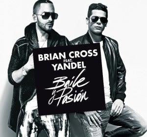 Brian Cross feat Yandel: Baile y Pasión