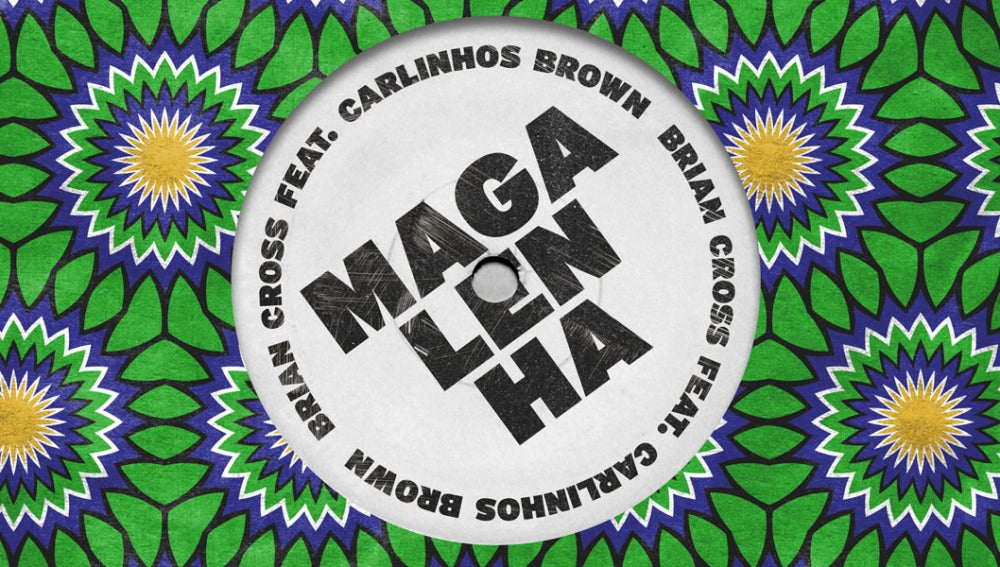 Brian Cross ft. Carlinhos Brown - Magalehna