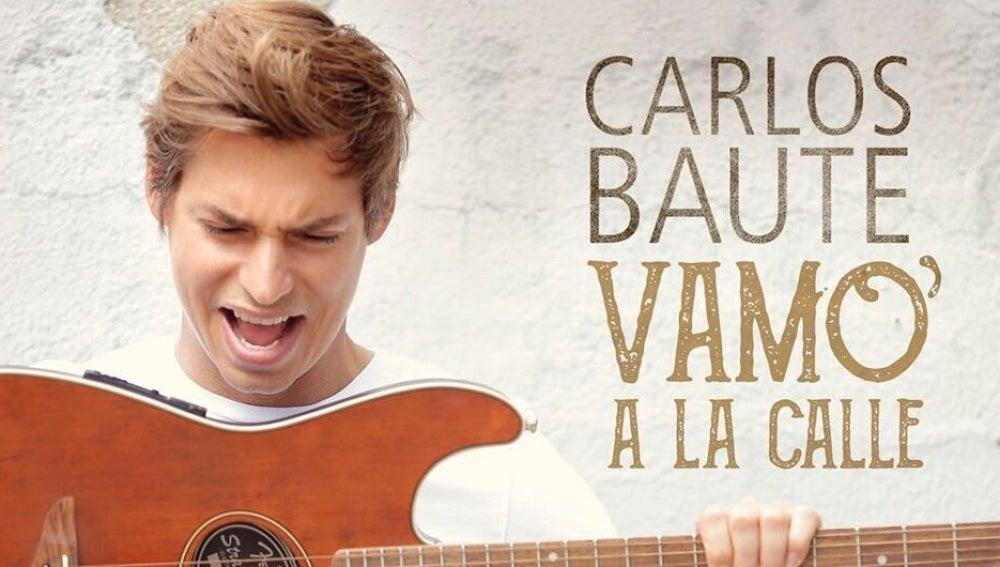 Carlos Baute presenta 'Vamo' a la calle'