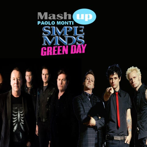 Mashup: Simple Minds VS Green Day