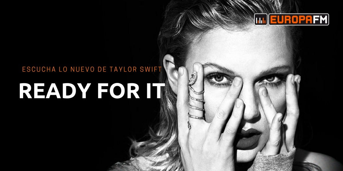Ready for it, lo nuevo de Taylor Swift