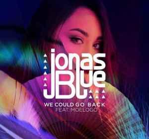 'We Could Go Back', el nuevo tema de Jonas Blue