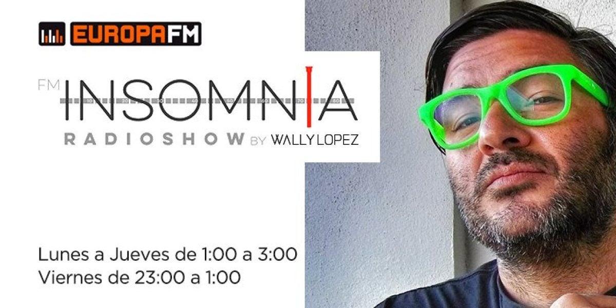 Insomnia en Europa FM, con Wally Lopez