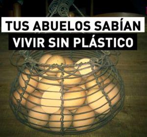 Tus abuelos sabían vivir sin plástico: un mundo sin él es posible