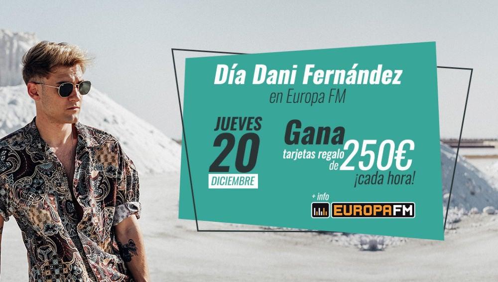 Celebramos el Día Dani Fernández en Europa FM