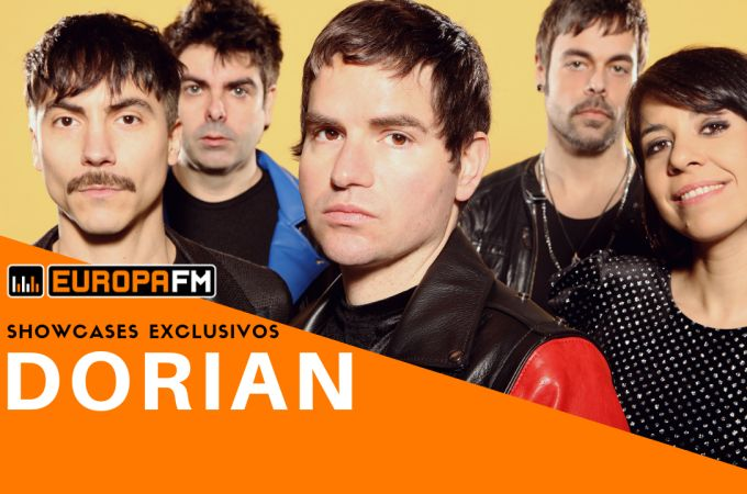 Showcases exclusivos de Dorian con Europa FM